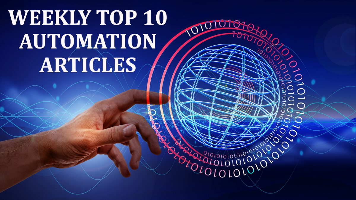 Weekly Top 10 Automation Articles | June 18, 2021