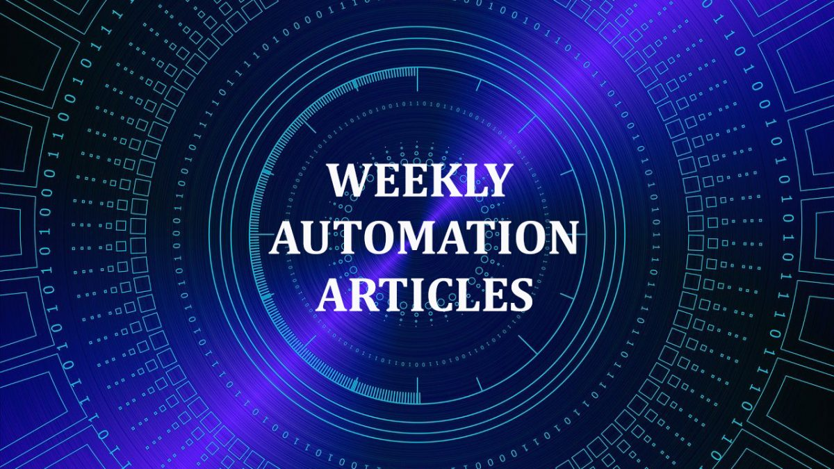 Weekly Top 10 Automation Articles   August 6th, 2021