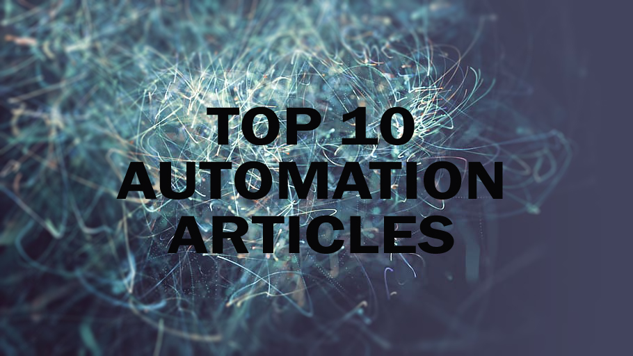 Weekly Top 10 Automation Articles   August 13th, 2021